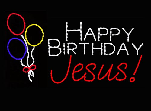 HAPPY BIRTHDAY JESUS WITH BALLOONS